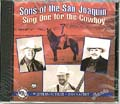 [Sons Of The San Joaquin Sing One for the Cowboy]