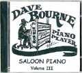 [Dave Bourne Saloon Piano Volume III]