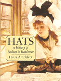 [ Hats A History of Fashion in Headwear ]