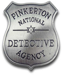 [ Pinkerton Detective Badge]